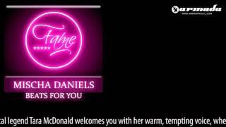 Mischa Daniels & Tara McDonald - Beats For You (Original Mix) [FAME037]