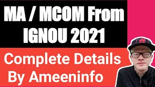 MA / MCOM From Ignou 2021| Complete Details| Ameeninfo