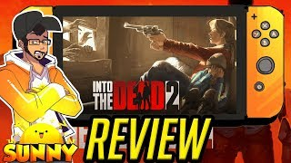 Into The Dead 2 Nintendo Switch Review | Overpriced? (Video Game Video Review)