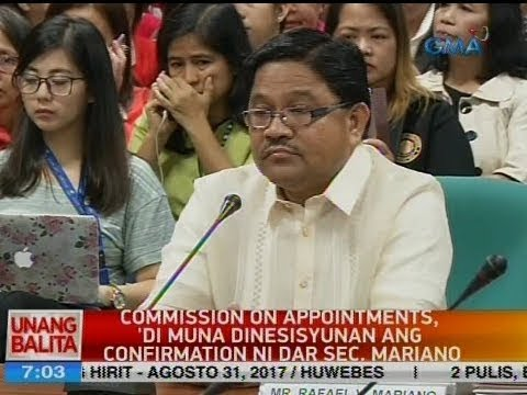 UB: Commission on Appointments, 'di muna dinesisyunan ang confirmation ni DAR Sec. Mariano