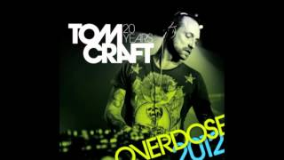 Tomcraft - Overdose 2012 (Club Mix) [Kosmo Records]