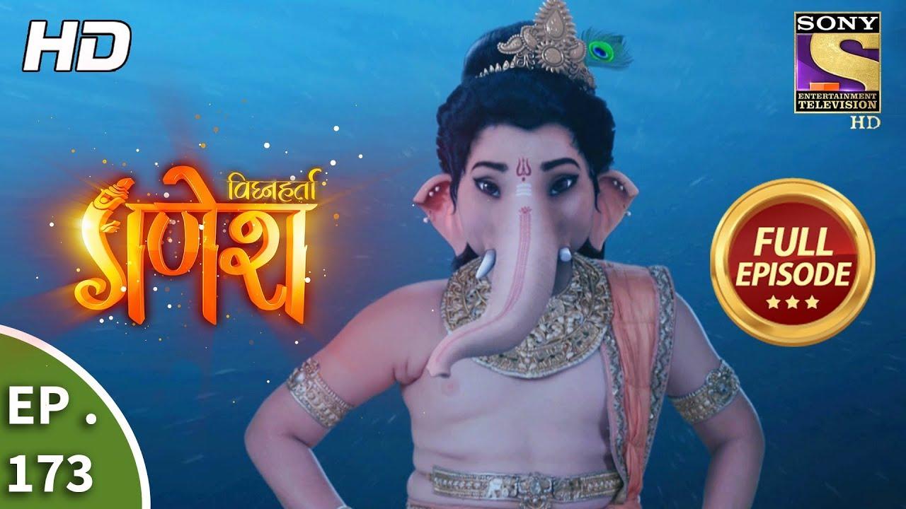 Download Vighnaharta Ganesh - Ep 173 - Full Episode - 23rd April, 2018