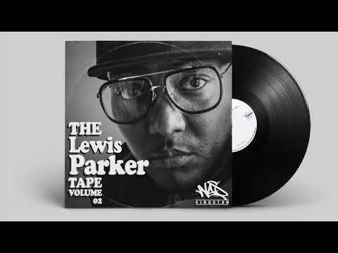 Lewis Parker - The Lewis Parker Tape VOl.02