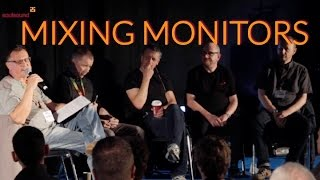 Mixing Monitors Panel PLASA London 2015