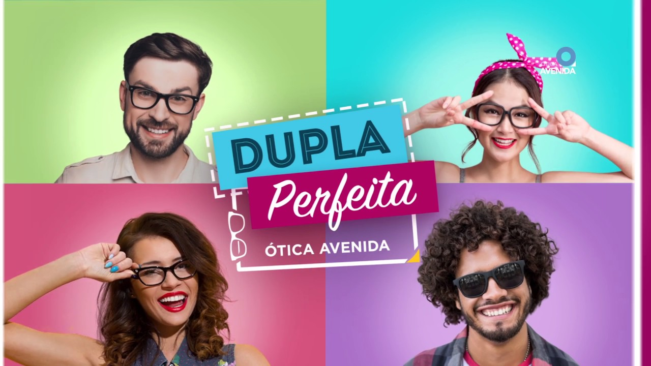 1e2b08030dbc0 Dupla Perfeita - Ótica Avenida - YouTube