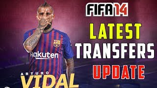 FIFA 14 ➤ Latest Transfers Update ( Vidal to Barca, CR7 to Juve & more! )