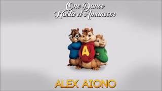 one dance hasta el amanecer   mashup by alex aiono chipmunks