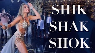 The bellydancer ANASTASIA/ الراقصة انستازيا - Shik Shak Shok/شيك شاك شوك