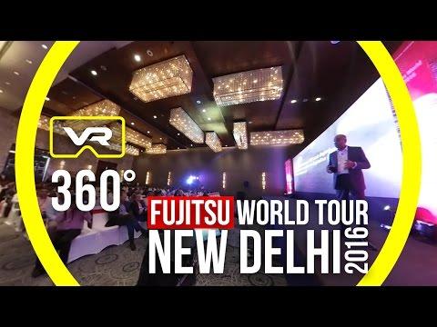 Fujitsu World Tour 2016 New Delhi - VR 360 Event Coverage