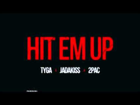 Tyga Hit Em Up ft  2pac Jadakiss Chopped & Screwed