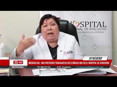 Médicos prefieren Trabajar en sus clínicas particulares que en el Hospital Regional de Ayacucho