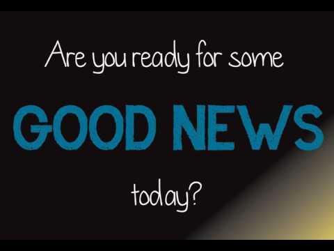 The Good News! [Positive Podcast]