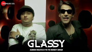 Glassy | Yo Yo Honey Singh & Ashok Mastie | Channi Rakhala | First Song