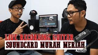 Live Recording Guitar Dengan Menggunakan Soundcard Murah Meriah IRIG