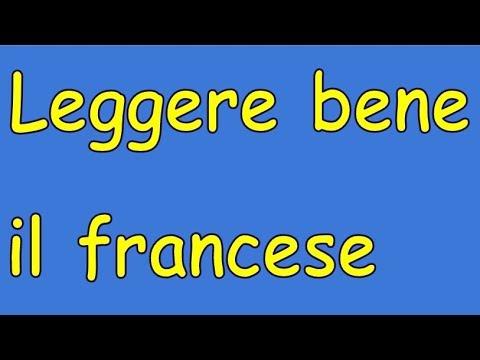 Francese: Leggere E Pronunciare Le Parole Correttamente