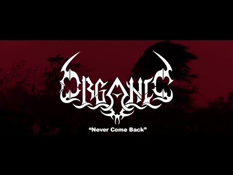 """Organic - """"Never Come Back"""" (Official Live Music Video)"""