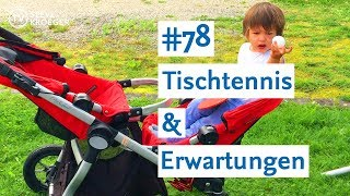 Tischtennis & Erwartungen - Familien Vlog #78