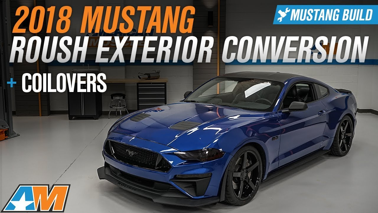 2018 Mustang Gt Gets Full Roush Exterior Conversion And Lowered On Coi
