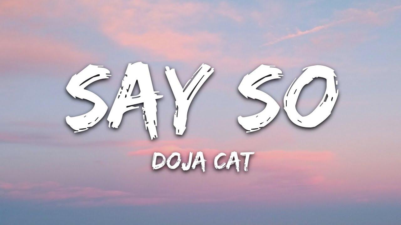 """Doja Cat - Say So (Lyrics) """"Why dont you say so?"""""""