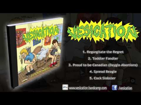 Vesication - For My Bunghole (FULL EP 2015/HD)