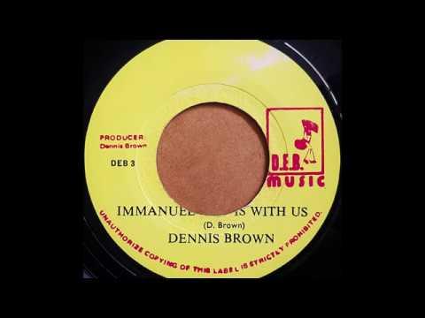 DENNIS BROWN - Emmanuel God Is With Us