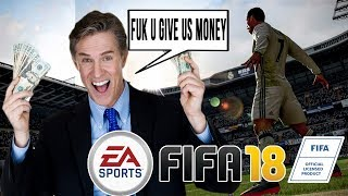 EA is Destroying Another Game With Rampant Mircotransactions RIP FIFA 18 UltImate Team
