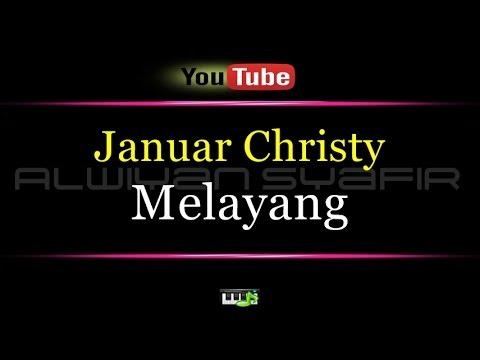Karaoke Januar Christy - Melayang