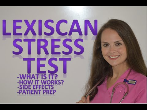Lexiscan Cardiac Nuclear Stress Test Overview Patient Prep Side