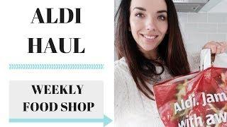 ALDI HAUL UK | WEEKLY FOOD SHOPPING