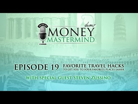 MMS019 - Favorite Travel Hacks To Get You To Your Favorite Places Cheaper and Easier