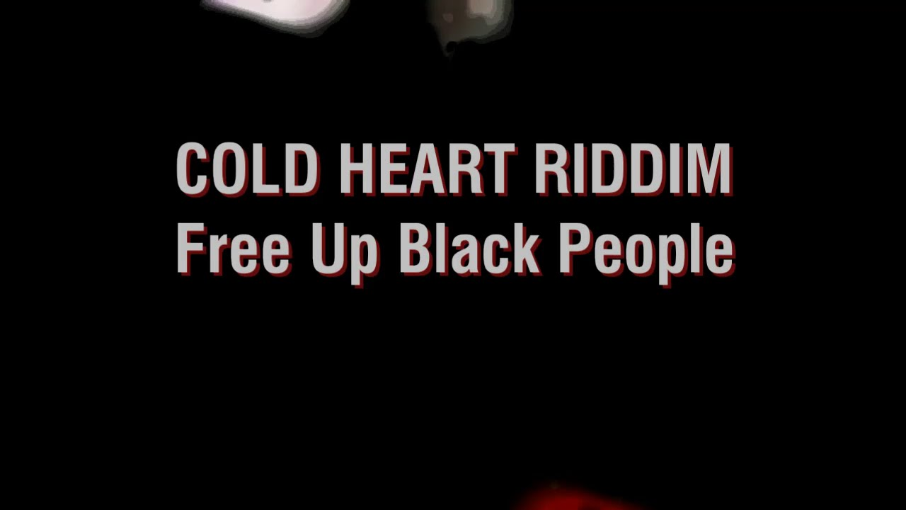 free-up-black-people-lyrics-busy-signal-cold-heart-riddim-comet-ken