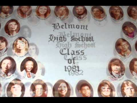 A tribute to all of the classes of Belmont High School