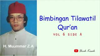 Download Bimbingan Tilawatil Qur'an - Vol 6 Side A - H Muammar ZA