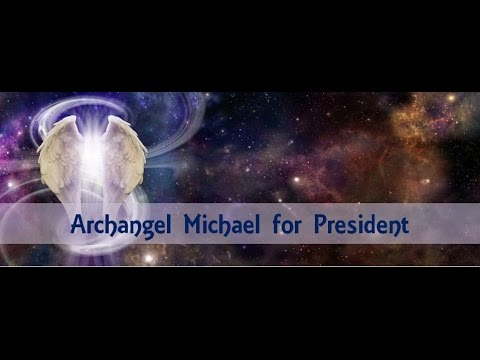 Archangel Michael for President