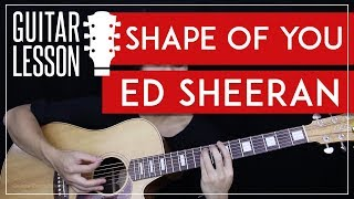 Shape Of You Guitar Tutorial - Ed Sheeran Guitar Lesson 🎸 |Easy Chords + Guitar Cover|
