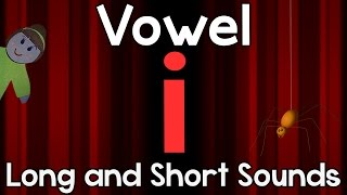"Vowel ""i"" - Long and Short Sounds 