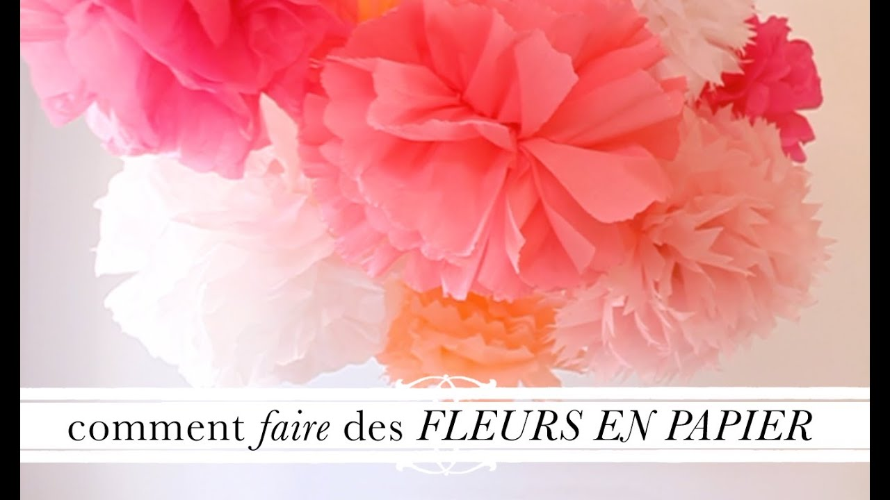 Tuto d co comment faire des fleurs en papier youtube - Comment faire une decoration de table ...