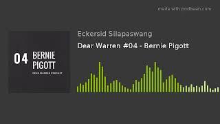 Dear Warren #04 - Bernie Pigott