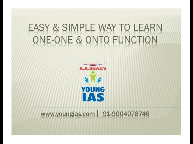 Easy & Simple way to learn one-one & onto function | maths for IX to XII, JEE , NDA,