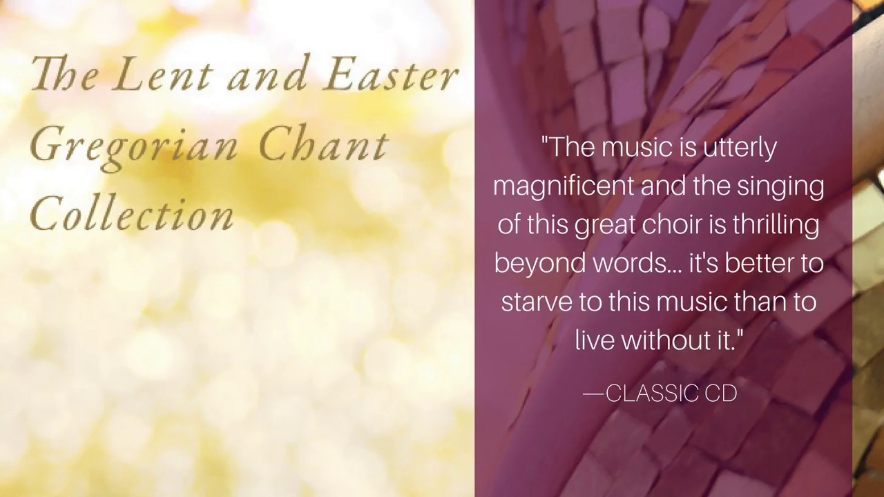 Lent and Easter Gregorian Chant Collection