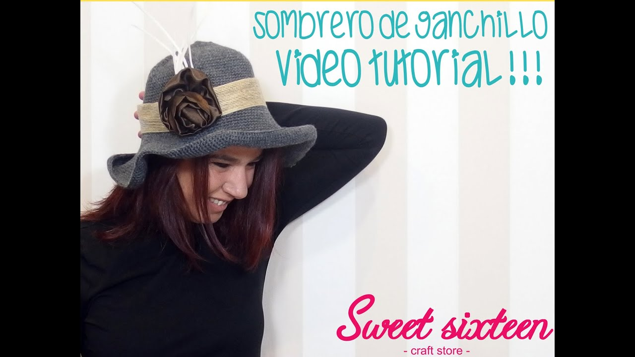 TUTORIAL SOMBRERO DE GANCHILLO O CROCHET - YouTube