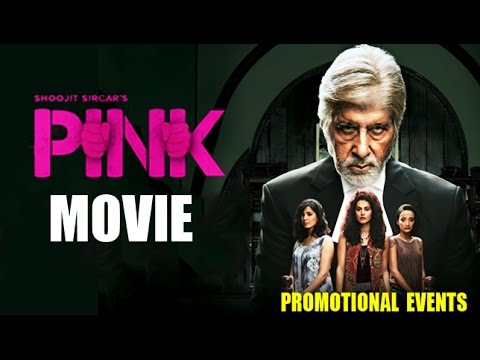 PINK Full Movie (2016) Promotional Events...
