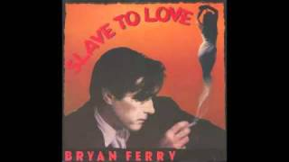 "Bryan Ferry - Slave To Love (Special 12"" Re-Mix)"