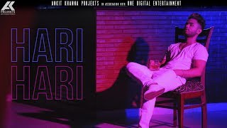 Hari Hari (Full Video) | Shivai Vyas | Shanky | AK Projekts