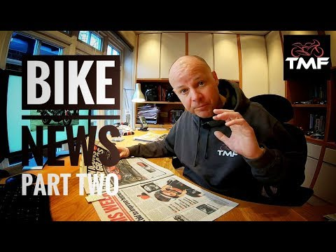 Bike News - February 2019 Review: Part 2