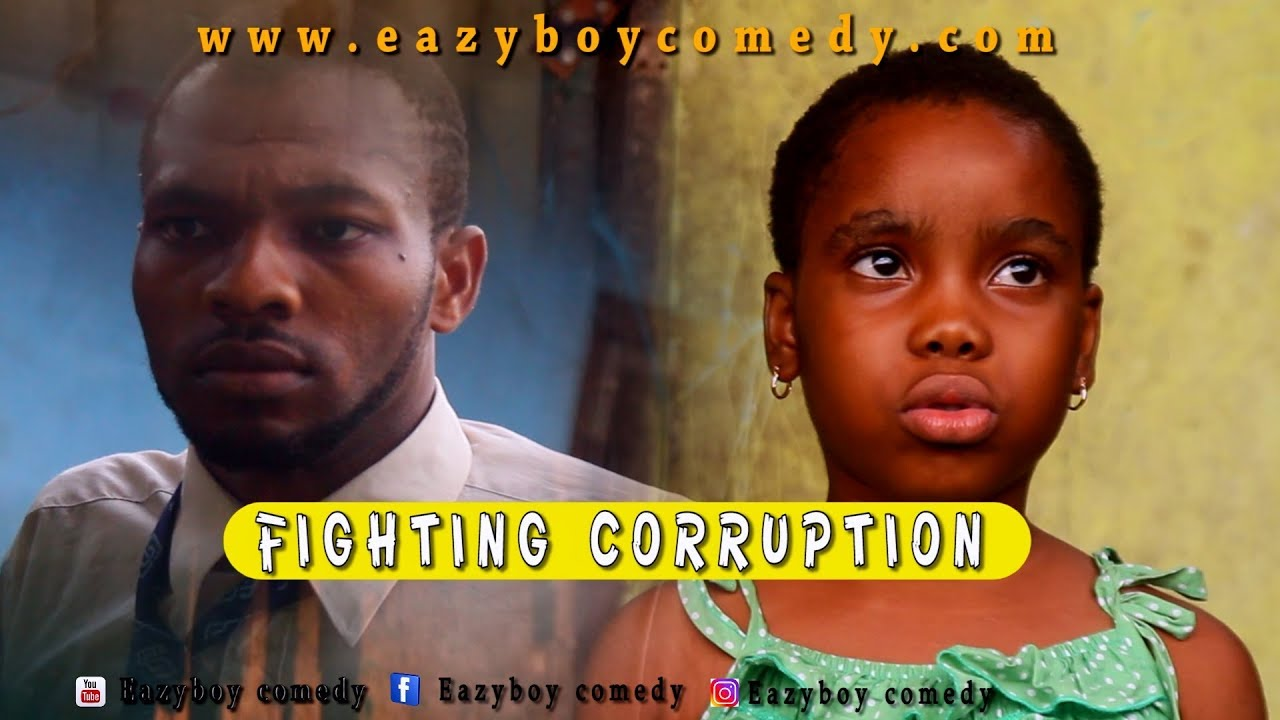 Download FIGHTING CORRUPTION (Eazy Boys Comedy)