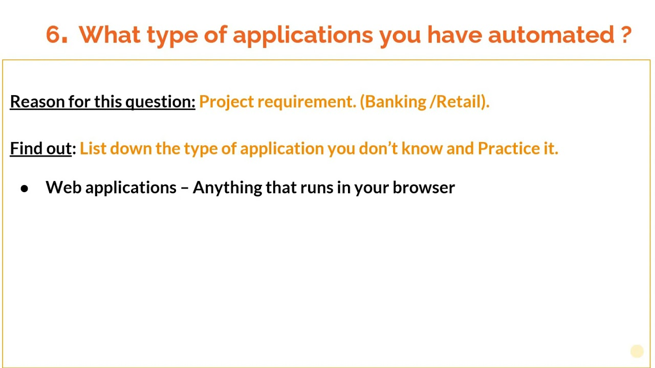 How to answer 'What type of applications you have automated ?'
