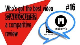 Episode #18 Comparative review: Pixel Film Studios & Motion VFX Callouts