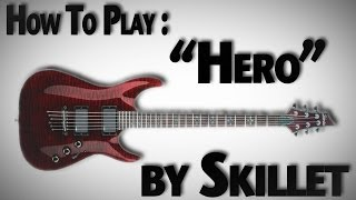 "How to Play ""Hero"" by Skillet"