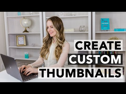 How to Design YouTube Custom Thumbnails